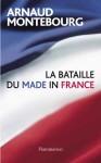 9782081301009-la-bataille-du-made-in-france.jpg
