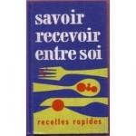 De-Toulouse-Lautrec-Mapie-Et-D-assailly-Gisele-Savoir-Recevoir-Entre-Soi-Recettes-Rapides-Livre-864436588_ML.jpg