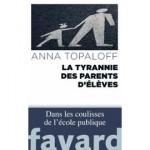 la-tyrannie-des-parents-d-eleves-de-anna-topaloff-996427794_ML.jpg